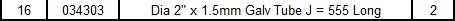 """Dia 2"""" x 1.5mm Galv Tube J = 555 Long"""